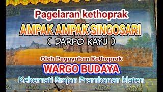 LIVE STREAMING KETHOPRAK # AMPAK AMPAK SINGASARI