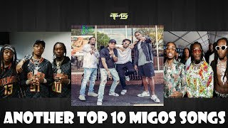 Another Top 10 Migos Songs