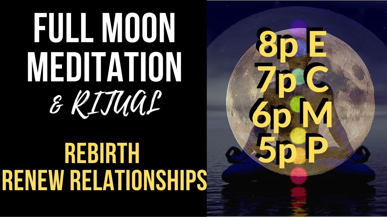 Full Moon Meditation & Ritual April 2020 for Lightworkers ...