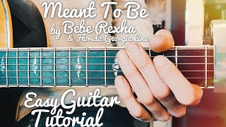 Meant To Be Bebe Rexha Florida Georgia Line Guitar Tutorial // Meant To Be Guitar // Lesson #406