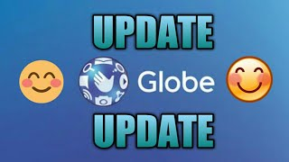 GLOBE NO NEED LOAD/NO NEED PROMO UPDATE.