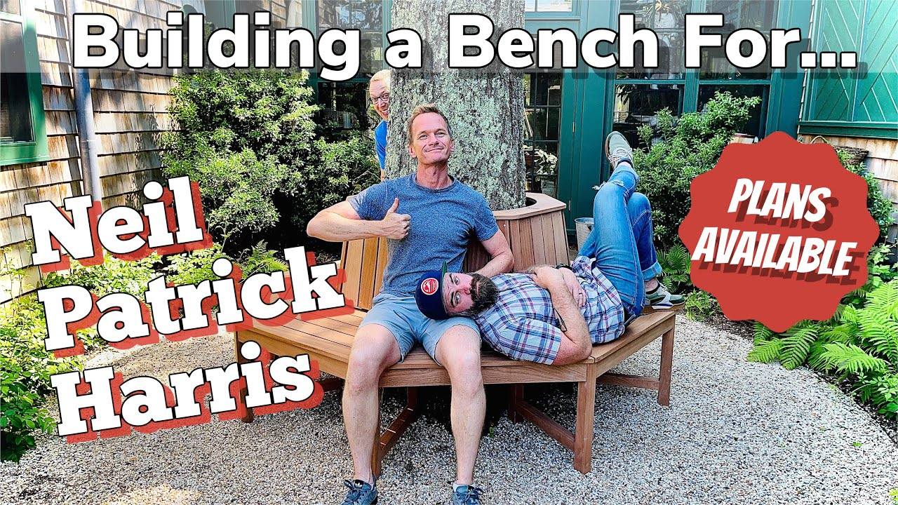 Outside Furniture || Building a Bench for Neil Patrick Harris