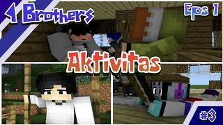 Keseharian 4 Brothers 16+ - Minecraft Animation Indonesia #3