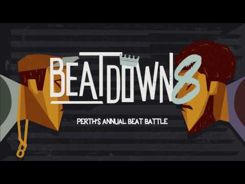 Beatdown 8 - Perth's Annual Beat Battle 2015