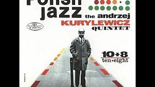 Andrzej Kurylewicz Quintet - 10 + 8 (FULL ALBUM, modal / free jazz, Poland, 1967)