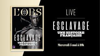 Esclavage, une histoire française