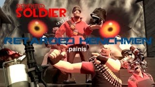 demented_soldier_and_his_retarded_henchmen.painis