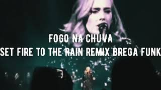 PASSINHO DA ADELE (Set Fire To The Rain BREGA FUNK REMIX)