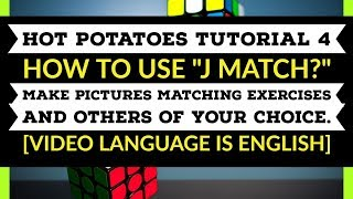 Hot Potatoes Anleitung 4 | J-Match | Wie Erstellen Von Übereinstimmende Übung | [ Englisch ]