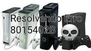 RESOLVENDO ERRO 8015402B NO XBOX 360