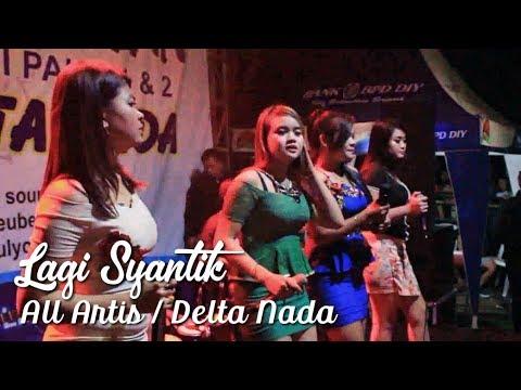 EXPLORE DANGDUT : Lagi Syantik - All Artis - Delta Nada at Pakis Dlingo Yogyakarta