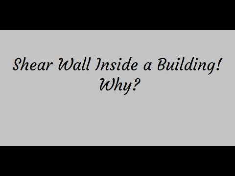 Why Do We Have Shear Walls Inside of a Building? Interview