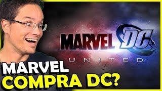 E SE A MARVEL COMPRASSE A DC, JA IMAGINOU?