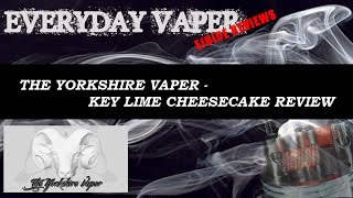 The Yorkshire Vaper - Key Lime Cheesecake Review
