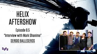 "Helix After Show ""Interview with Mark Ghanime-February 26th, 2014"" 