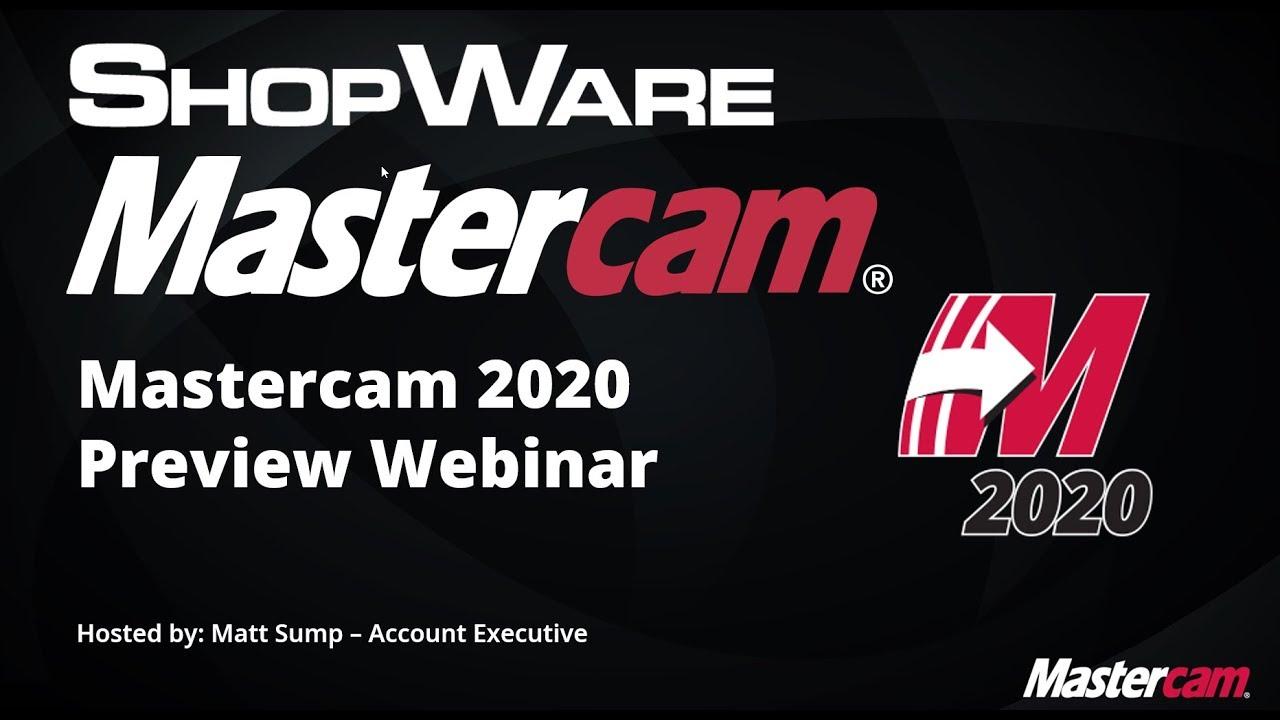 Mastercam 2020 Preview Webinar
