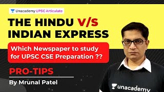 The Hindu vs Indian Express - Which newspaper is better for UPSC CSE preparation? | By Mrunal Patel