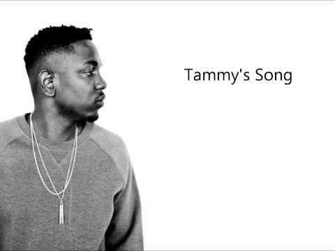 Kendrick Lamar - Tammy's Song