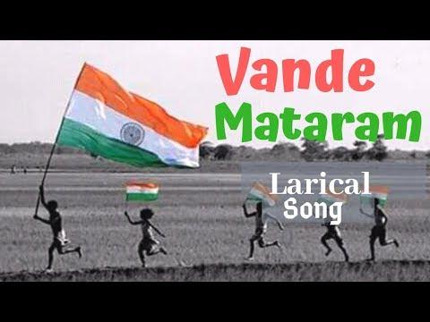 Vande Mataram Letest Larical Song  2019 |26 January Special |
