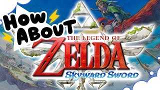 How About Skyward Sword