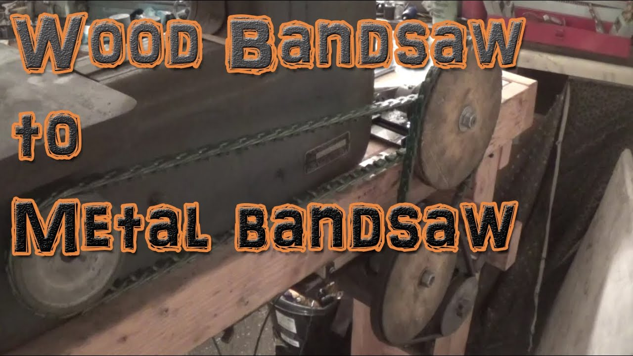 How To Convert A Wood Cutting Bandsaw To Cut Metal Youtube