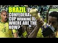 BRAZIL S 2005 Confederations Cup Winning XI: Where Are They Now?