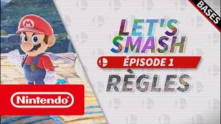 Let's Smash - Épisode 1 : Les bases (Nintendo Switch)