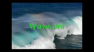 Wave On Wave by Pat Green (Lyrics)