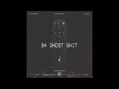 94' Ghost Shit - The Alchemist feat Westside Gunn & Conway