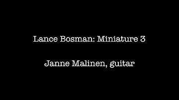 Lance Bosman: Miniature 3