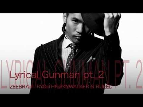 Lyrical Gunman pt.2 (Big Blaze DUB Remix) - ZEEBRA ft. RYO THE SKYWALKER & RUEED