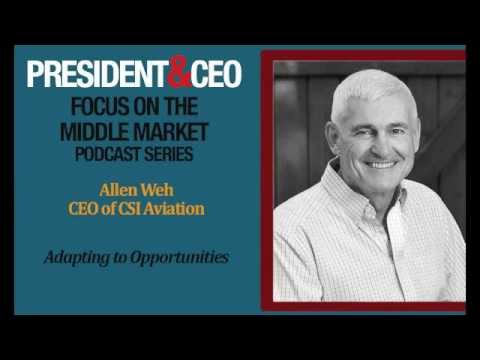 FOCUS on the Middle Market Podcast Series - Allen Weh, CEO of CSI Aviation