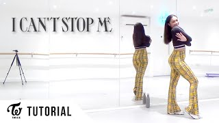 Download lagu [FULL TUTORIAL] TWICE - 'I CAN'T STOP ME' - Dance Tutorial - FULL EXPLANATION