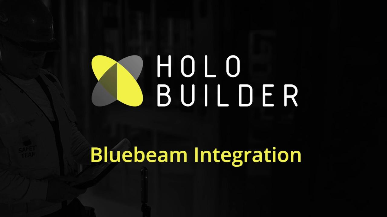 Bluebeam Integration for HoloBuilder