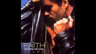 GEORGE MICHAEL - FAITH [HQ, 2013 REFRESH]