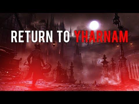 Bloodborne - Return to Yharnam