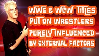 15 Times WWE and WCW Put The Titles On Their Wrestlers Purely Influenced By External Factors
