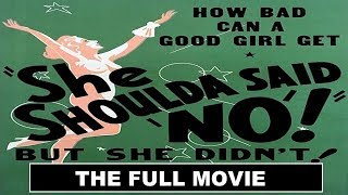 She Shoulda Said No! (1949): The Full Movie