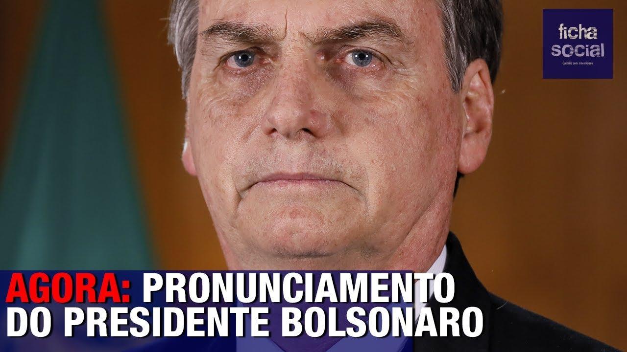 AGORA: PRONUNCIAMENTO DO PRESIDENTE BOLSONARO EM REDE NACIONAL DE RÁDIO E TELEVISÃO