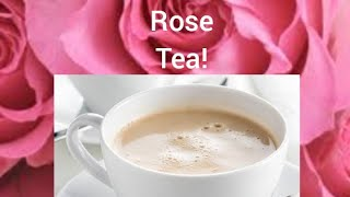 Special Rose Tea Recipe| Gulab ki Chai| Roja Pooh Tea! Exotic Rose Tea