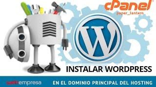 Instalar WordPress en el Dominio Principal del Hosting