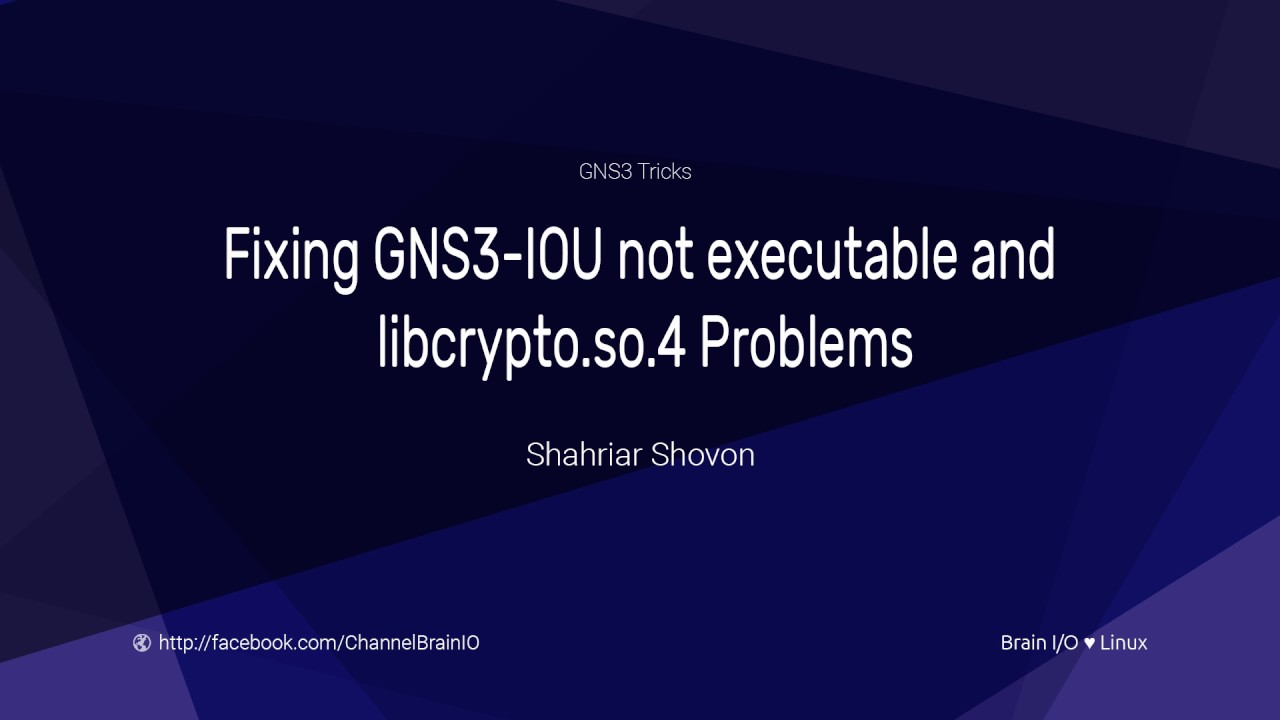 Linux Fix GNS3 202 IOU Not Executable And Libcryptoso4 Errors
