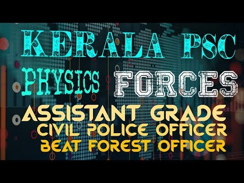 Kerala PSC || PHYSICS || FORCES