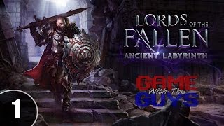 Lords of the Fallen - Ancient Labyrinth - Enter the Labyrinth