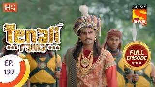 Tenali Rama - Ep 127 - Full Episode - 1st January, 2018