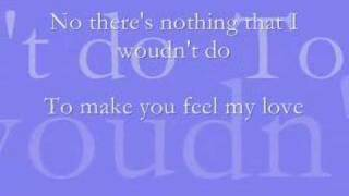 To Make You Feel My Love - Josh Kelley with lyrics