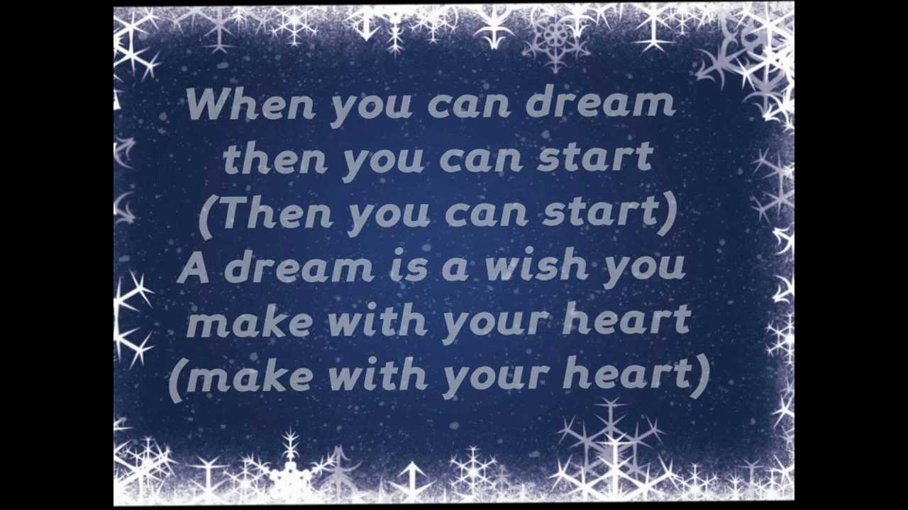 A Dream is a Wish your Heart Makes Lyrics (Christmas ... A Dream Is A Wish Your Heart Makes Lyrics