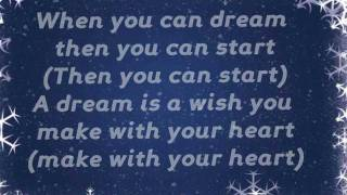 A Dream is a Wish your Heart Makes Lyrics (Christmas Version)
