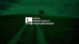 Culto Público Igreja Presbiteriana Nova Jerusalém - Dia 05/04/2020