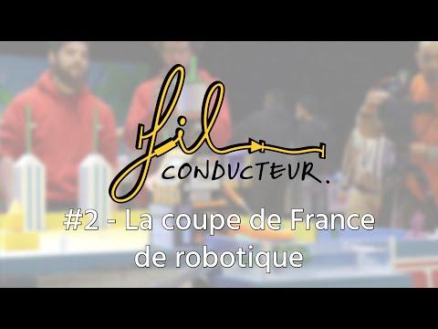 #2 La coupe de France de robotique